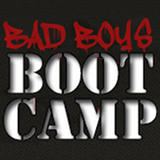Bad Boys Bootcamp