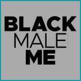 Black Male Me