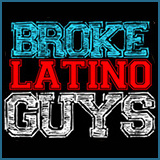 Broke Latino Guys
