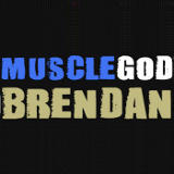 Muscle God Brendan